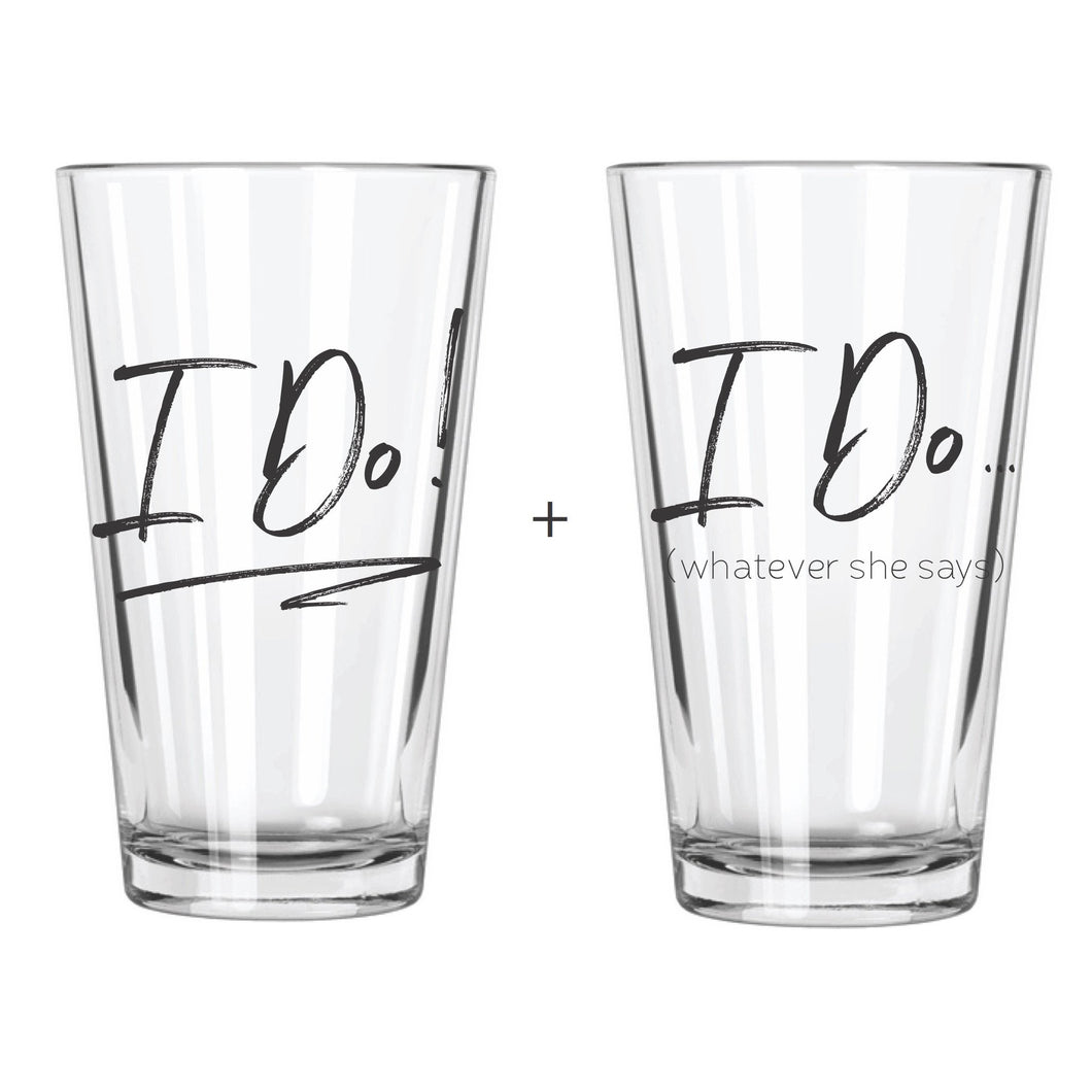 I Do + I Do What She Says (Set of 2)