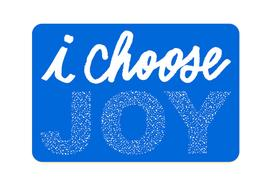 Sticker - I Choose Joy