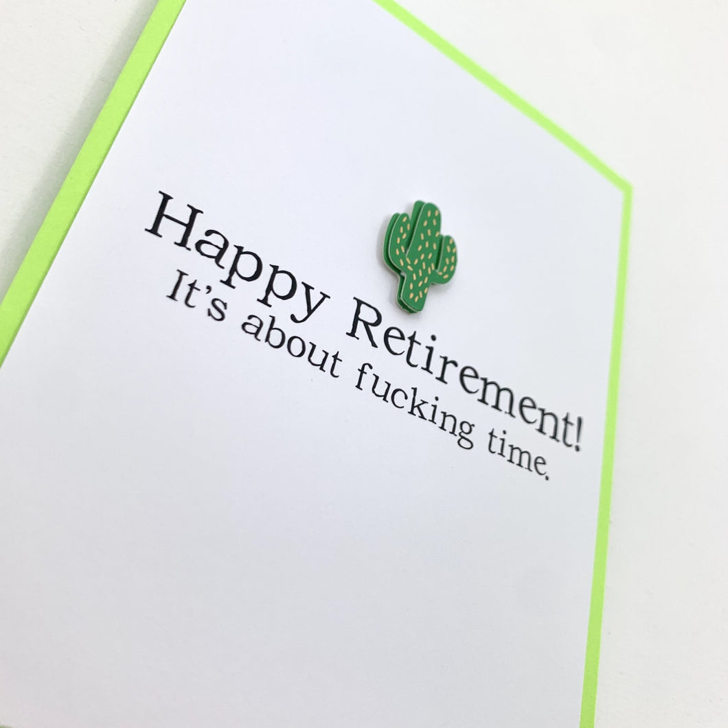JOB ABOUT FUCKING TIME RETIREMENT CARD
