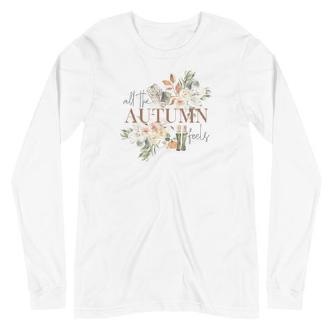 'All The Autumn Feels' Unisex Long Sleeve Tee