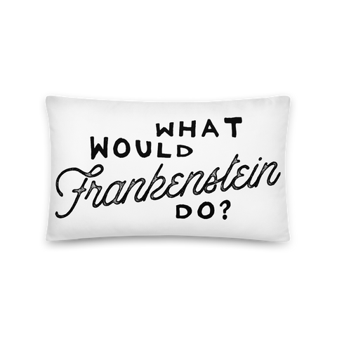 'What Would Frankenstein Do?' Throw Pillow