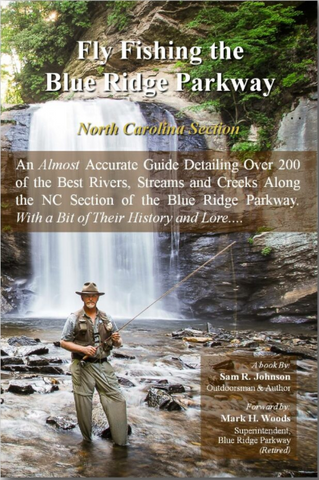 Fly Fishing the Blue Ridge Parkway