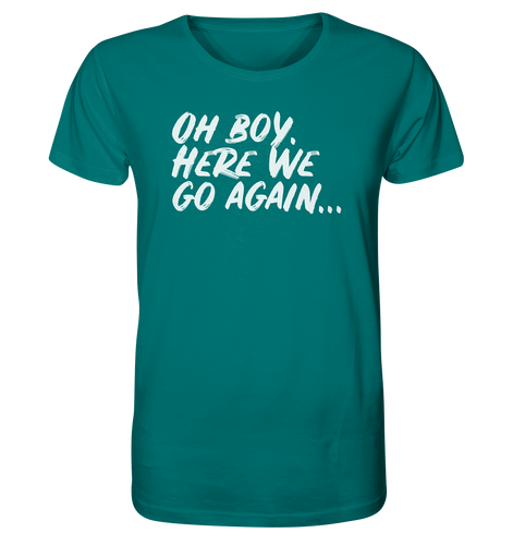 OH BOY - Organic Shirt