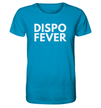 Load image into Gallery viewer, Dispo Fever - Organic Shirt
