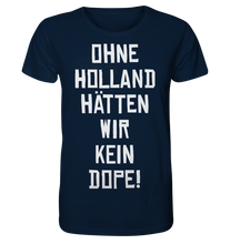 Laden Sie das Bild in den Galerie-Viewer, OHNE HOLLAND - Organic Shirt