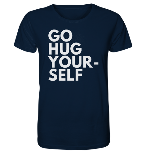 Go hug yourself - Organic Shirt