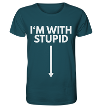 Laden Sie das Bild in den Galerie-Viewer, STUPID - Organic Shirt