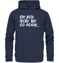 Load image into Gallery viewer, OH BOY - Premium Unisex Hoodie