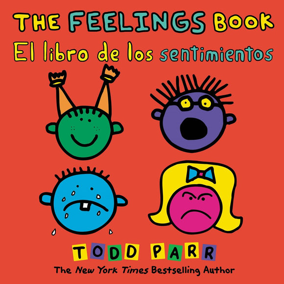 The Feelings Book / El libro de los sentimientos  (Bilingual edition)