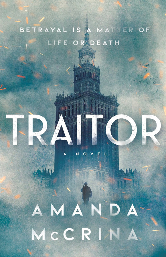 Traitor : A Novel of World War II