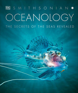 Oceanology : The Secrets of the Sea Revealed