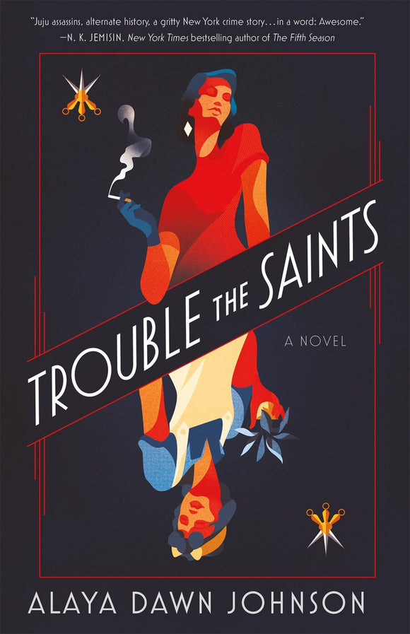 Trouble the Saints : A Novel