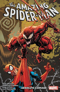 Amazing Spider-Man Vol. 6: Absolute Carnage