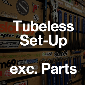 WORKSHOP BOOKING - Labour Tubeless Set-up : £12.50 plus parts