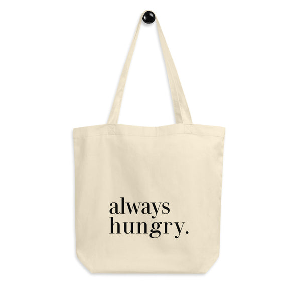 NEW Always Hungry Canvas Tote