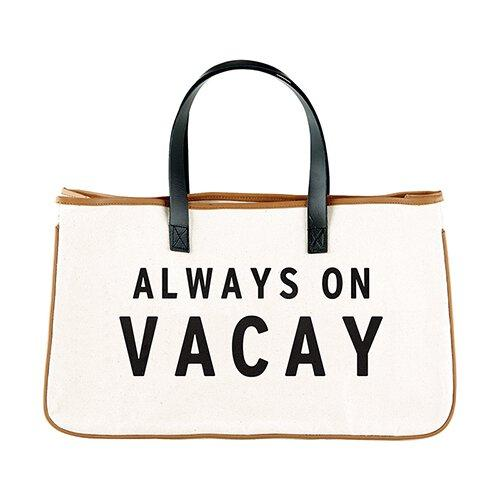 ALWAYS ON VACAY - Canvas Tote - Little Red Barn Door