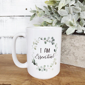 I am Essential Mug - Little Red Barn Door