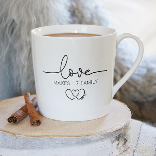 Love Makes Us Family - Mug - Little Red Barn Door