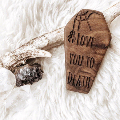 Love You to Death Teether - Little Red Barn Door