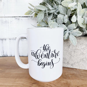The Adventure Begins Mug - Little Red Barn Door