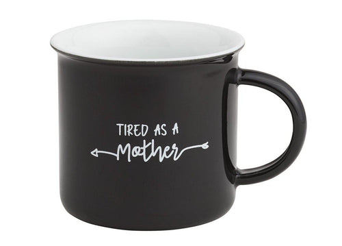 Tired as a Mother Mug - Little Red Barn Door
