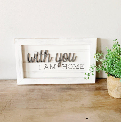 With You - 3D Bead Board Sign - Little Red Barn Door