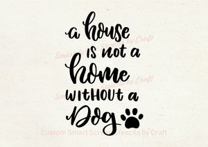 Home Dog Quote SilkScreen Stencil - Reusable, Self Adhesive - Canvas, Cards, Glass, Ceramic, Walls, Fabric, Wood, Metal, Clay, Textile, Tile
