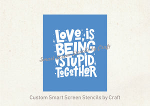 Love is... SmartScreen Stencil - Reusable, Self adhesive - Canvas, Cards, Glass, Ceramic, Walls, Fabric, Wood, Plastic, Metal, Clay, Paper