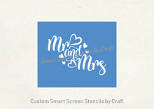 Load image into Gallery viewer, Mr and Mrs Silkscreen Stencil - Self adhesive, Reusable, Craft - Canvas, Cards, Glass, Ceramic, Walls, Fabric, Wood, Tote-bags, etc