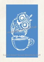 Load image into Gallery viewer, Cute Owl on a Cup SilkScreen Stencil - Reusable, Seamless, Craft - Canvas, Cards, Glass, Ceramic, Walls, Fabric, Wood, Tote-bags, etc.