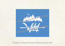 Load image into Gallery viewer, Wild Wilderness SilkScreen Stencil - Reusable, Adhesive  - Canvas, Cards, Glass, Ceramic, Tile, Walls, Fabric, Wood, Clay, Metal, Textile