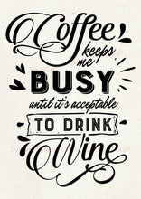 Load image into Gallery viewer, Coffee and Wine Quote SilkScreen Stencil - Reusable, Craft - Canvas, Cards, Glass, Ceramic, Walls, Fabric, Wood, Metal, Tote-bags, Clay