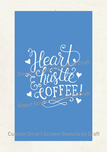 Heart Hustle Coffee SilkScreen Stencil - Reusable, Craft, Selfadhesive - Canvas, Cards, Glass, Ceramic, Fabric, Wood, Metal, Clay, Tumbler