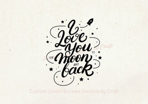 I Love You Quote SilkScreen Stencil - Reusable, Self-adhesive - Canvas, Cards, Glass, Ceramic, Wall, Fabric, Wood, Metal, Clay
