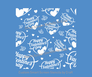 Happy Valentine's Day SmartScreen Stencil by Craft - Seamless, Reusable - Card, Glass, Ceramic, Canvas, Fabric, Wood, Plastic, Metal, etc