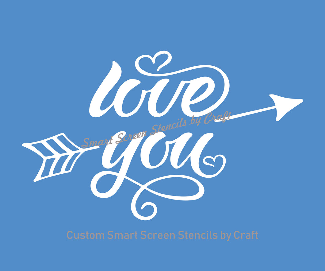 Love You SmartScreen Stencil - Reusable, Self adhesive - Canvas, Cards, Glass, Ceramic, Walls, Fabric, Wood, Plastic, Metal, Clay, Textile