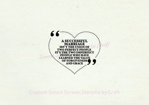 Successful Marriage Quote SmartScreen Stencil - Reusable, Self adhesive - Canvas, Cards, Glass, Ceramic, Walls, Fabric, Wood, Plastic, Metal