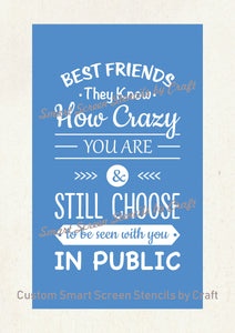 Best Friends Quote SmartScreen Stencil - Reusable, Self adhesive - Canvas, Cards, Glass, Ceramic, Walls, Fabric, Wood, Plastic, Metal, Clay