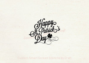 Happy St. Patrick's Day SmartScreen Stencil - Reusable, Self adhesive - Canvas, Cards, Glass, Ceramic, Fabric, Wood, Plastic, Metal, Clay