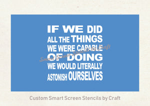 Astonish Yourself Quote SmartScreen Stencil - Reusable, Self adhesive - Canvas, Cards, Glass, Ceramic, Walls, Fabric, Wood, Plastic, Metal