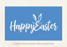 Load image into Gallery viewer, Happy Easter Silkscreen Stencil - Reusable, Self Adhesive - Canvas, Cards, Glass, Ceramic, Walls, Fabric, Wood, Paper, Metal, Clay.