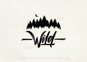 Wild Wilderness SilkScreen Stencil - Reusable, Adhesive  - Canvas, Cards, Glass, Ceramic, Tile, Walls, Fabric, Wood, Clay, Metal, Textile