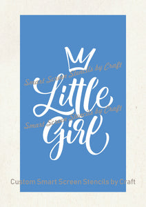 Little Girl Pincess SmartScreen Stencil - Reusable, Adhesive - Fabric, Canvas, Cards, Glass, Ceramic, Walls, Wood, Plastic, Metal, Clay