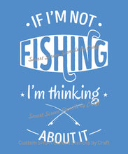 Load image into Gallery viewer, Fishing Quote Smart Screen Stencil - Reusable, Self Adhesive - Canvas, Cards, Glass, Ceramics, Wall, Fabric, Wood, Metal, Clay