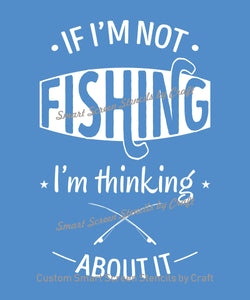 Fishing Quote Smart Screen Stencil - Reusable, Self Adhesive - Canvas, Cards, Glass, Ceramics, Wall, Fabric, Wood, Metal, Clay