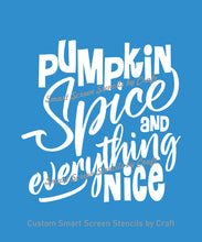 Load image into Gallery viewer, Pumpkin Spice SilkScreen Stencil - Reusable, Self-Adhesive - T-Shirts, Ceramic, Tile, Glass, Wood, Fabric, Pillows, Cards, Clay, Metal, etc.