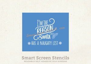 Santa's Naughty List SilkScreen Stencil - Reusable, Self Adhesive - Cards, Fabric, Ceramics, Tile, Glass, Wood, Metal, Plastic, Paper, Clay