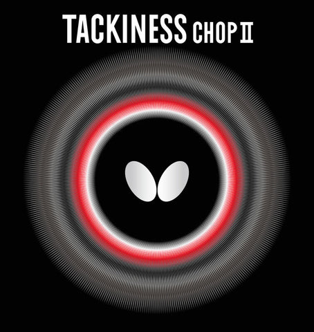TACKINESS CHOP II