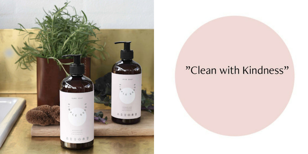 Simple Goods - Clean with kindness