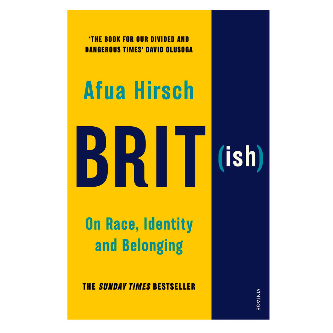 Brit (ish) On Race, Identity And Belonging